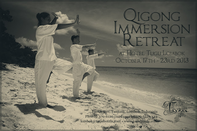 qigong immersion retreat at hotel tugu lombok october 17th - 23rb 2013