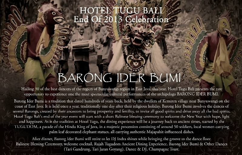 hotel tugu bali end of 2013 celebration barong ider bumi