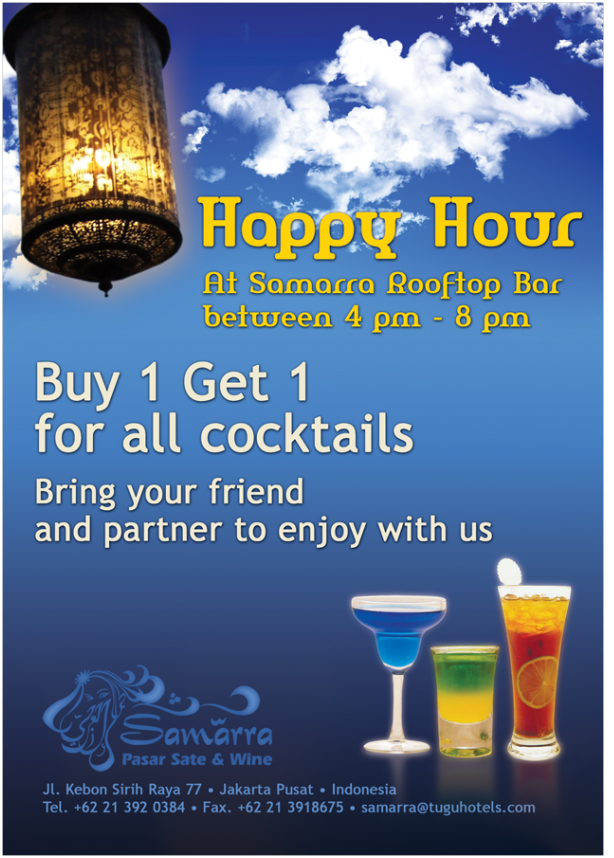 happy hour at samarra rooftop bar between 4pm - 8 pm, buy 1 get 1 for all cocktails