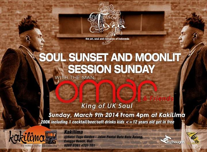 soul sunset and moonlit session sunday with the man - omar and friends - king of uk soul at kakilima